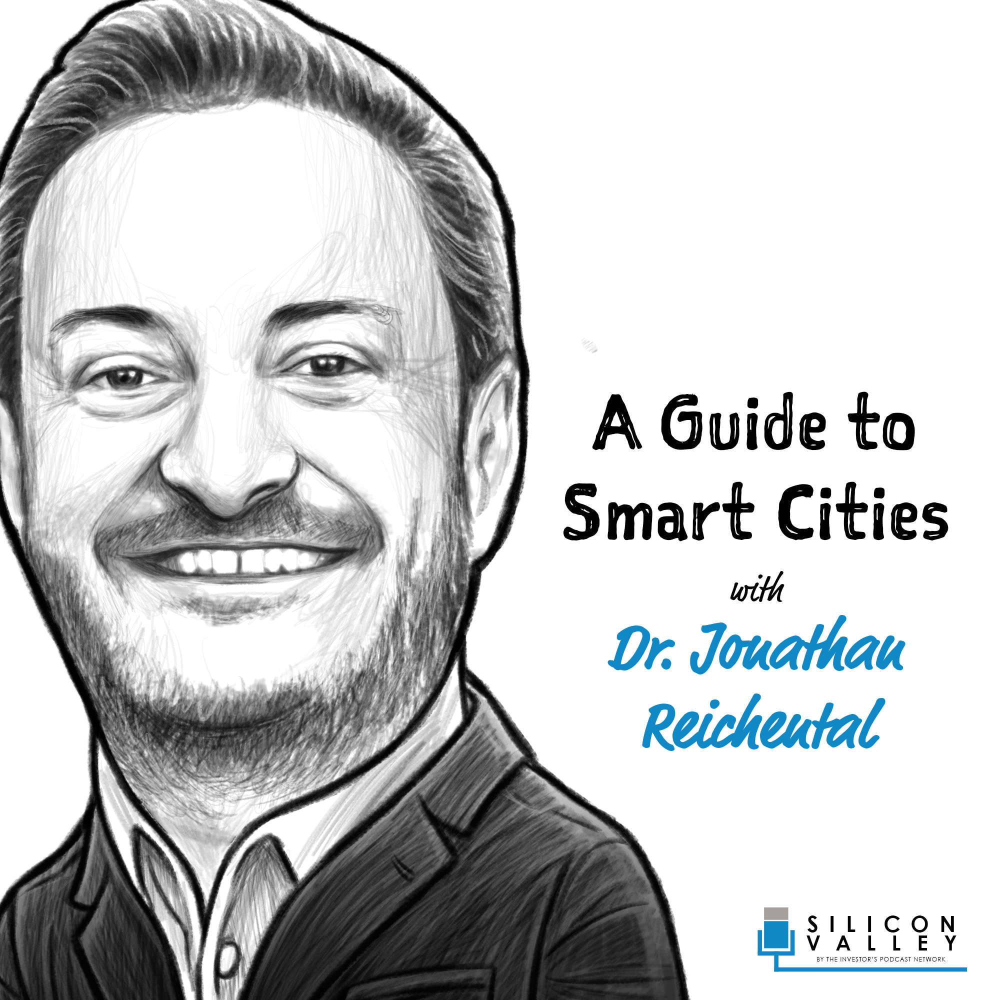 PODCAST: A Guide to Smart Cities with Dr. Jonathan Reichental