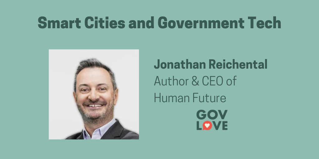 Podcast: Smart Cities and Government Technology with Jonathan Reichental